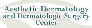 Aesthetic Dermatology & Dermatologic Surgery Center